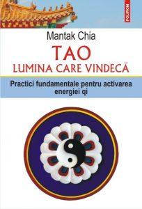 Cartea Tao - lumina care vindeca